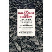 The Holocaust and History by Michael Berenbaum