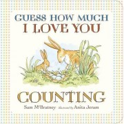Guess How Much I Love You: Counting by Sam McBratney