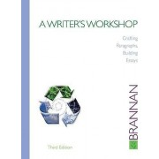 A Writer's Workshop by Bob Brannan