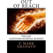 Out of Reach by F Mark Granato