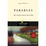 Parables: The Greatest Stories Ever Told