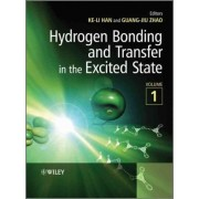Hydrogen Bonding and Transfer in the Excited State by Ke-Li Han