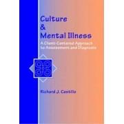 Culture and Mental Illness by Richard J. Castillo