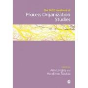 The Sage Handbook of Process Organization Studies by Ann Langley