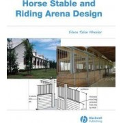 Horse Stable and Riding Arena Design by Eileen Fabian Wheeler