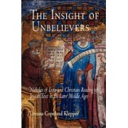 The Insight of Unbelievers by Deeana Copeland Klepper