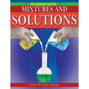 Mixtures and Solutions by Molly Aloian