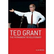 Ted Grant by Alan Woods