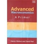 Advanced Macroeconomics by Patrick Minford