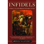 Infidels by Professor Andrew Wheatcroft