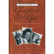 Gumption and Grit by Sage Birchwater