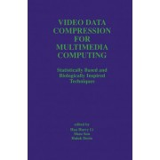 Video Data Compression for Multimedia Computing by Hua Li