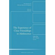 The Experience of Close Friendship in Adolescence by CAD (Child & Adolescent Development)