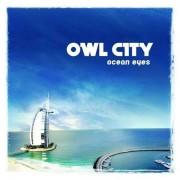 Owl City - Ocean Eyes (0602527281308) (1 CD)