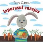 Iepurasul curajos - Petru Carare