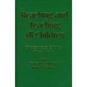 Reaching and Teaching All Children by Robert L. Sinclair