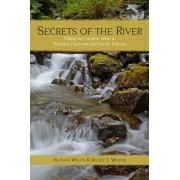 Secrets of the River by Kelley T Woods