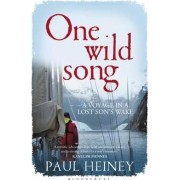 One Wild Song by Paul Heiney