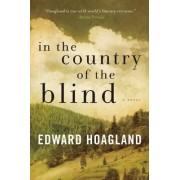 In the Country of the Blind by Edward Hoagland