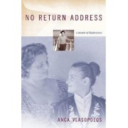 No Return Address by Anca Vlasopolos
