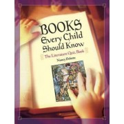 Books Every Child Should Know by Nancy J. Polette