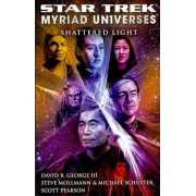 Star Trek: Myriad Universes: Shattered Light by David R. George