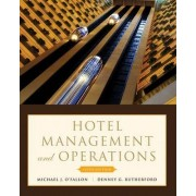 Hotel Management and Operations by Michael J. O'Fallon