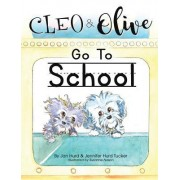 Cleo and Olive Go to School