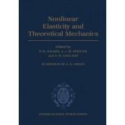 Non-linear Elasticity and Theoretical Mechanics by P. M. Naghdi