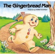 The Gingerbread Man by K. Schmidt