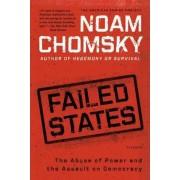 Failed States by Institute Professor & Professor of Linguistics (Emeritus) Noam Chomsky