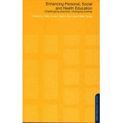 Enhancing Personal, Social and Health Education by Sally Inman