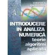 Introducere în analiza numericã - teorie, algoritmi, aplicatii