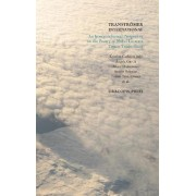 Transtromer International; An Intercontinental Perspective on the Poetry of Nobel Laureate Tomas Transtromer by Tomas Transtr