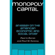 Monopoly Capital by Paul A. Baran
