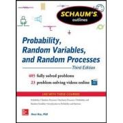 Schaum's Outline of Probability, Random Variables, and Random Processes by Hwei P. Hsu