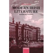 Modern Irish Literature: Sources and Founders by Vivian Mercier