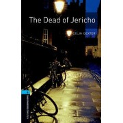 Oxford Bookworms Library: Level 5:: The Dead of Jericho by Colin Dexter