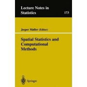 Spatial Statistics and Computational Methods by Jesper Moller
