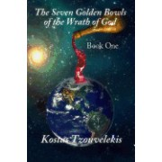 The Seven Golden Bowls of the Wrath of God: Book One 1