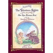 Velveteen Rabbit or, How Toys Become Real: Or How Toys Become Real by Margery Williams