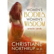 Women's Bodies, Women's Wisdom Oracle Cards by Dr. Christiane Northrup