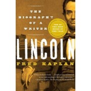 Lincoln by Fred Kaplan