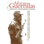African Guerrillas by C. Clapham