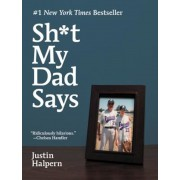 Sht My Dad Says, Hardcover