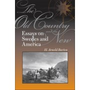 The Old Country and the New by H. Arnold Barton