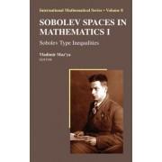 Sobolev Spaces in Mathematics: v. 1 by Vladimir Maz'ya