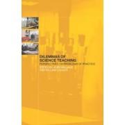 Dilemmas of Science Teaching by John Wallace