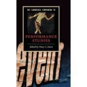 The Cambridge Companion to Performance Studies by Tracy C. Davis