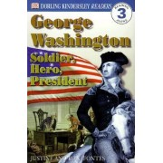 DK Readers L3: George Washington by Ron Fontes Fontes